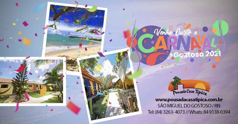 Pacote de Carnaval 2021 São Miguel do Gostoso RN