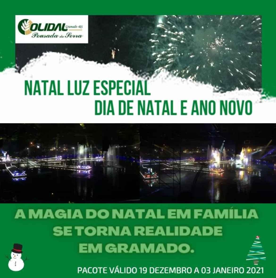 Pacote Especial Dia de  Natal  e Ano Novo  no Natal Luz em Gramado na Serra Gaúcha  2020/2021